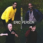 Eric Person & Meta-Four Live At Big Sur