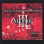 Mose The Third Social Responsibility (Parental Advisory)