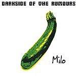 Milo Darkside Of The Rumours