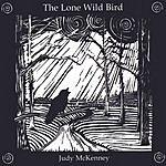 Judy McKenney The Lone Wild Bird