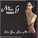Mia G Do You Luv Me?