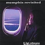 Liz Lottmann Memphis Revisited