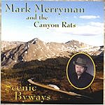 Mark Merryman & The Canyon Rats Scenic Byways