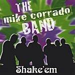 Mike Corrado Band Shake'em (Live)