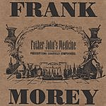 Frank Morey Father John's Medicine