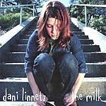 Dani Linnetz The Milk