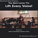 The Mark Lomax Trio Lift Every Voice!