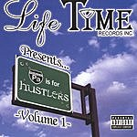 Life Tyme Records Presents PA Is For Hustlers (Parental Advisory)