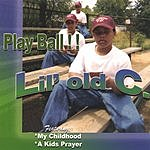 Lil Old C Play Ball!