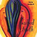 Denise Mangiardi Naked Truth