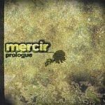 Mercir Prologue