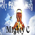 Mighty 'C' My Fathers Calling