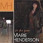 Marie Henderson So Far Gone