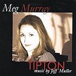 Meg Murray Tipton: Music From The Play Tipton