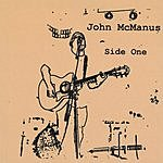 John McManus Side One