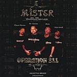 Mister & The Xtraordinary Gentlemen Operation 211