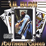 Lil Blak Southern Queen (Parental Advisory)