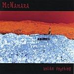 McNamara Unlike Anything