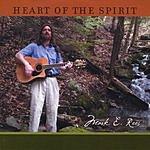 Mark E. Rees Heart Of The Spirit