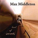 Max Middleton Land Of Secrets
