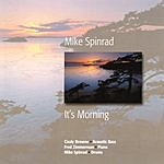 Mike Spinrad It's Morning