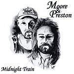 Moore & Preston Midnight Train