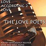 The Love Poets Love According 2 Love