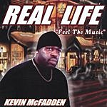 Kevin McFadden 'Real Life Feel The Music