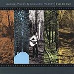 Jackie Micieli & Acoustic Reality Eye To Eye