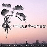 Misuniverse All's Well That Ends