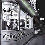 MojoGoon Good Clean Livin'