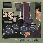 MJ Static In The Attic