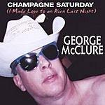 George McClure Champagne Saturday (Alien Love)