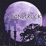 Moonstruck Moonstruck