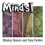 Mind's I Mighty Shoves And Tiny Pushes