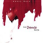 Nancy Hays Come Dance With Me