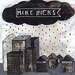 Mike Hicks Shine