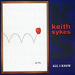 Keith Sykes All I Know