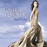 Laura Turner Soul Deep (Remixes)