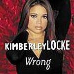 Kimberley Locke Wrong