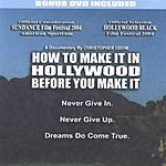 Christopher C. Odom How To Make It In Hollywood Before You Make It