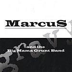 Marcus & The Big Mama Grunt Band Gravy