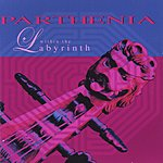 Parthenia Within The Labyrinth