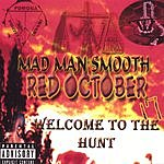 Mad Man Smooth Red October (Parental Advisory)