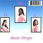O.W.S. Rain Drops