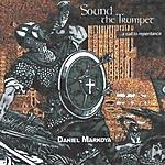Daniel Markoya Sound The Trumpet