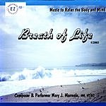 Mary J. Morreale Breath Of Life: Music Only