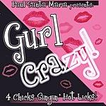 Paul Santa Maria Gurl Crazy