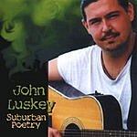 John Luskey Suburban Poetry