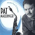 Pat Mallinger Monday Prayer To Tunkashila